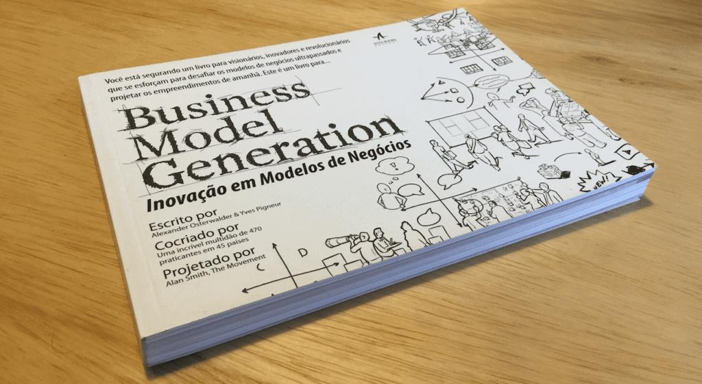 Business Model Generation - Inovação em Modelos de Negócios