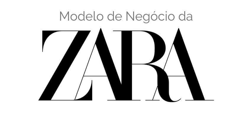 Modelo de Negócio da Zara
