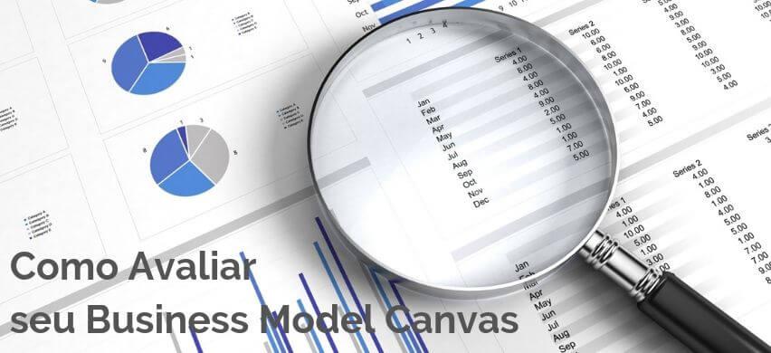 Como Avaliar seu Business Model Canvas