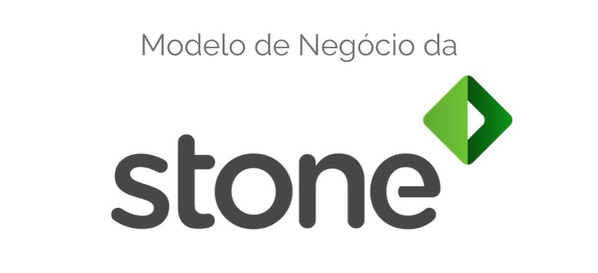 Modelo de Negócio da Stone