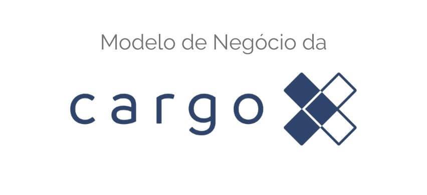 Modelo de Negócio da Cargo X