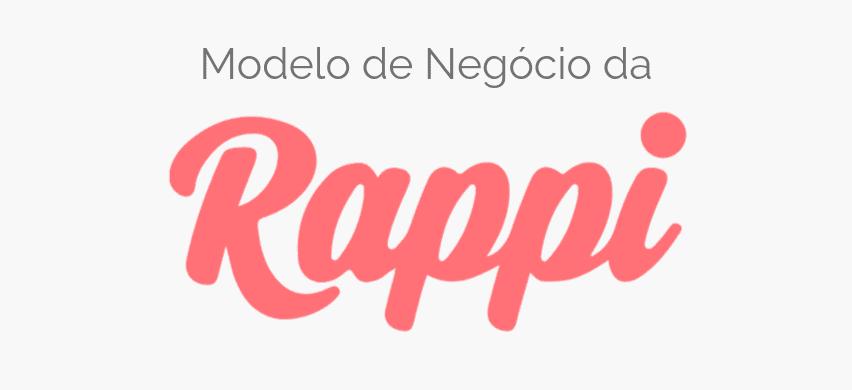 Modelo de Negocio da Rappi