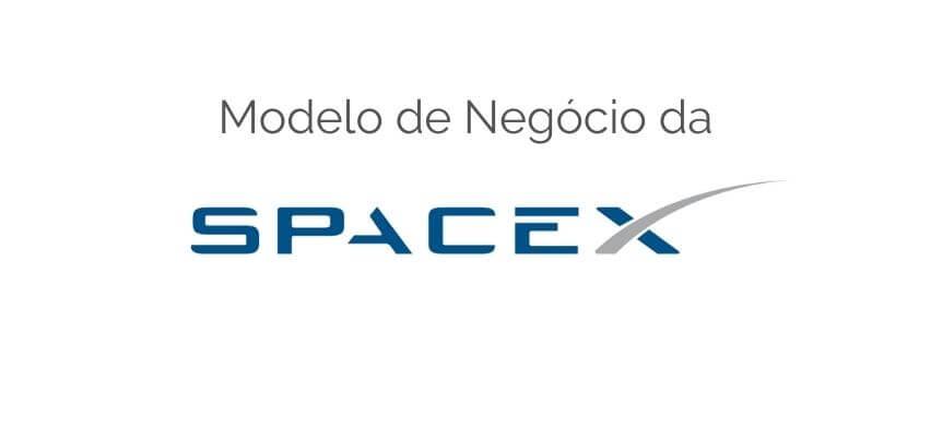 Modelo de Negocio da Spacex