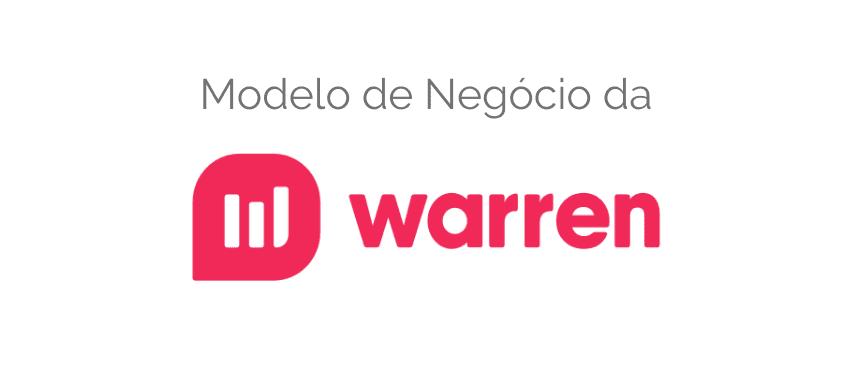 Modelo de Negócio do Warren